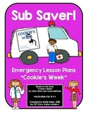 Sub Saver! - Emergency Sub Plans - Cookie's Week