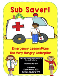 Sub Saver! Emergency Sub Plans - The Very Hungry Caterpillar