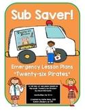 Sub Saver! - Emergency Sub Plans - Twenty-six Pirates