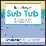 Substitute Binder - Sub Tub - The Ultimate Substitute Teac
