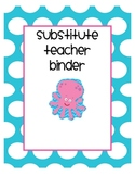 Substitute Teacher Binder Pack