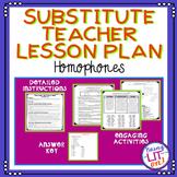 Substitute Teacher Lesson Plan - Middle School - Homophones