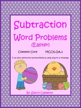 Subtraction Word Problems (Easter)