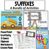 Suffixes Bundle: (1Week Lesson Plan, Powerpoint, worksheet