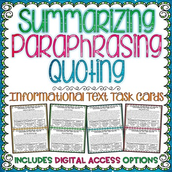 Summarizing, Paraphrasing, and Quoting Informational Text Task Cards