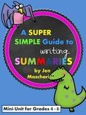 Summary Writing Mini-Unit