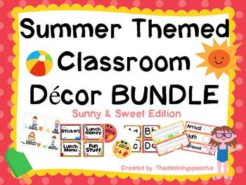 Summer Themed Classroom Deccor- Sunny & Sweet Edition
