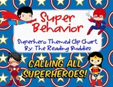 Super Behavior (Superhero Themed) Clip Chart