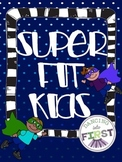 Super Fit Kids- Complete Health Unit on Wellness Choices