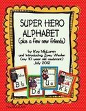 Super Hero Alphabet (plus a few new friends)