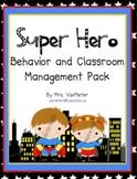 Super Hero Behavior and Classroom Management Pack (PBIS)