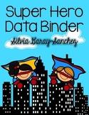 Super Hero Data Binder