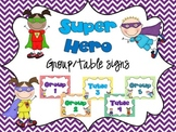 Super Hero Group/Table Signs