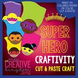 Super Hero Writing Craftivity