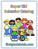 Super Kid Behavior Catalog: Classroom Reward Kit