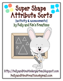 Super Shape Attribute Sorts {activity & assessments}