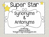 Super Star Synonyms and Antonyms: Mini Unit