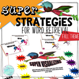 Super Strategies for Word Retrirval FALL THEME