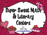 Super Sweet Math & Literacy Centers
