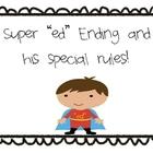 """Super """"ed"""" ending"""
