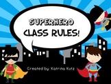 Superhero Class Rules