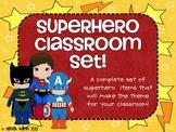 Superhero Classroom Set!