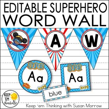 Superhero Theme Classroom Decor Word Wall - EDITABLE!