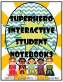 Superhero Interactive Student Notebooks