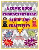 Superhero Read Aloud, How-To Writing and A Craftivity