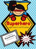 Superhero Sight Word Certificates