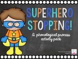 Superhero Stopping!