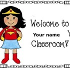 Superhero welcome signs