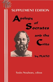 Supplement Edition: Apology of Socrates, and The Crito, Plato