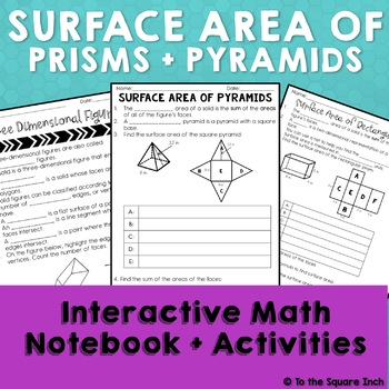 Surface Area of Prisms and Pyramids Interactive Notebook Pages, CCS:6.G.4
