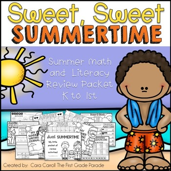 Sweet, Sweet Summertime - No Prep Math & Literacy Review Printables