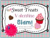 Sweet Treats Valentine Slam!