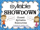 Syllable Showdown [Closed Syllable Resources] CCSS Aligned