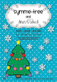 Symme-tree and Snowflakes