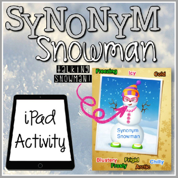 Synonym Snowman iPad Activity {FREEBIE}