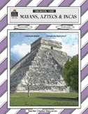 Mayans, Aztecs & Incas Thematic Unit