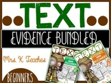 TEXT EVIDENCE FOR BEGINNERS(THE BUNDLE)