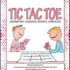 Geometry Tic Tac Toe: Shapes, Edges, and Vertices FREEBIE