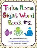 Take Home Sight Word Book #2