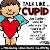 Talk Like Cupid - A Context Clues Activity
