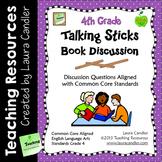 Talking Sticks Book Discussion (4th Grade CCSS Aligned)
