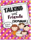 Talking with Friends {SEMINAR}