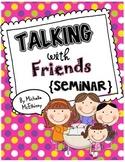 Talking with Friends {SEMINAR}