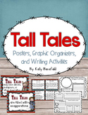 Tall Tales - Posters, Graphic Organizers, and Writing Prompts