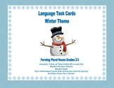 Task Cards Forming Plural Nouns Grades 2-3 WinterTheme