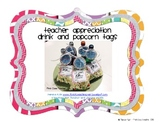Teacher Appreciation Drink and Popcorn Tags FREEBIE